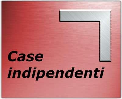 Case indipendenti
